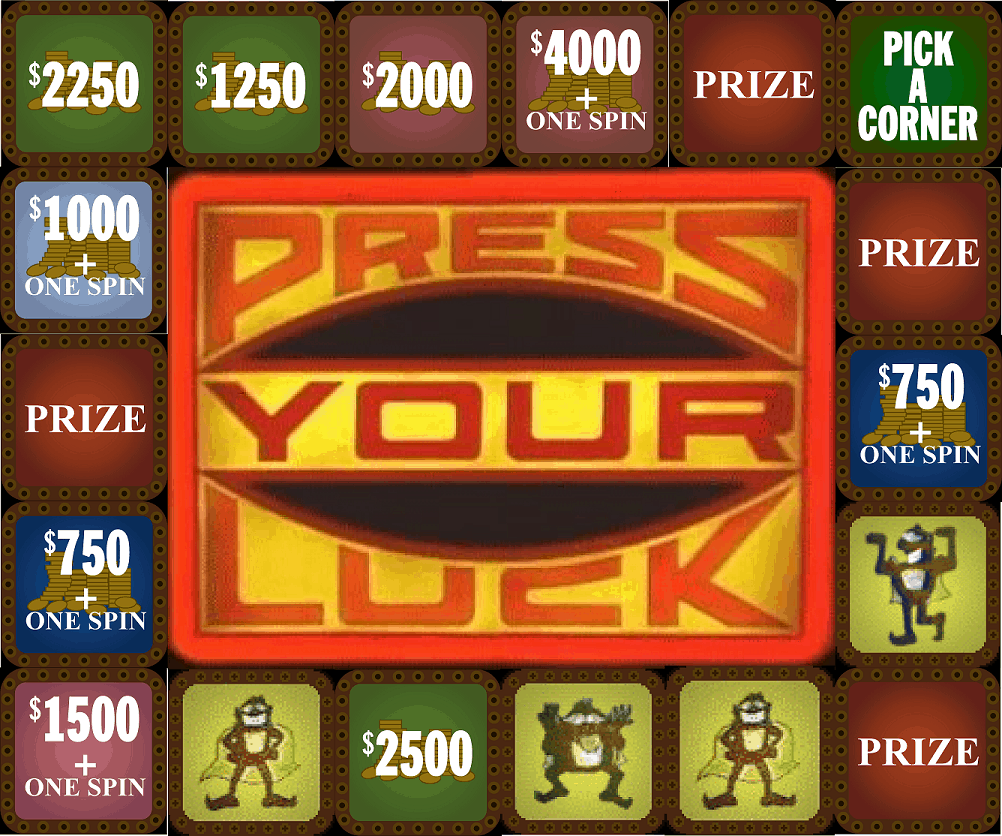 Press your luck prizes