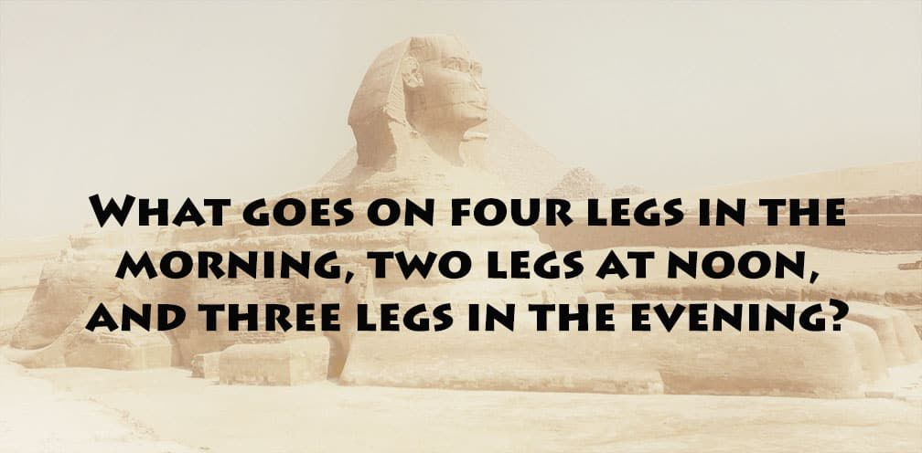 Here Is The Answer To The Riddle Of The Sphinx